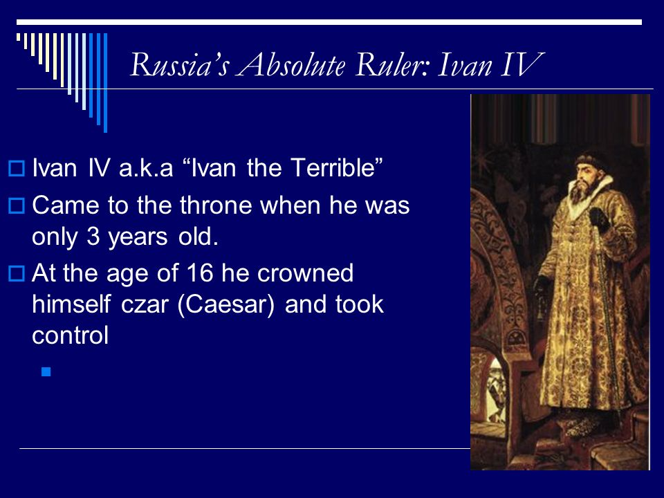 Russia's Absolute Ruler: Ivan IV