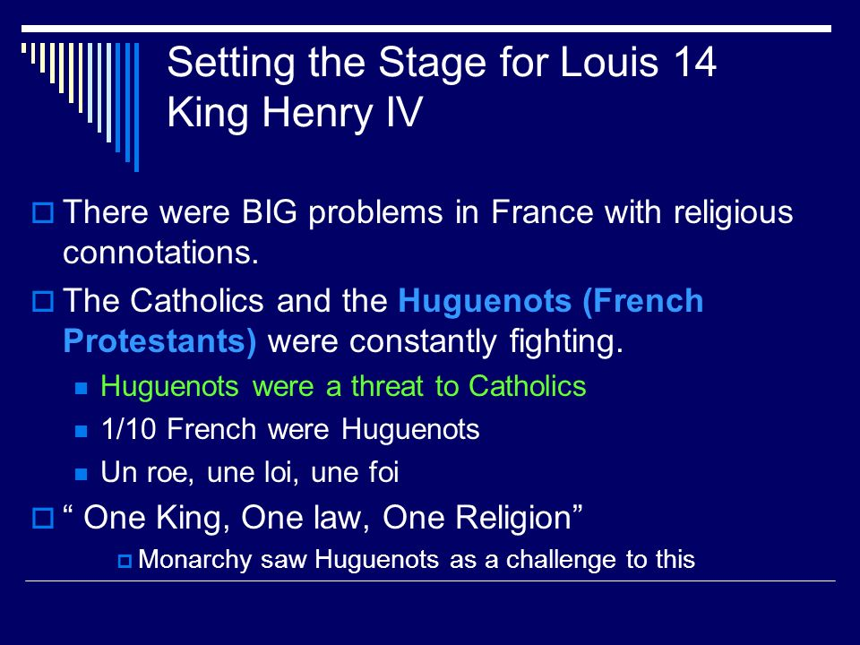 Setting the Stage for Louis 14 King Henry IV