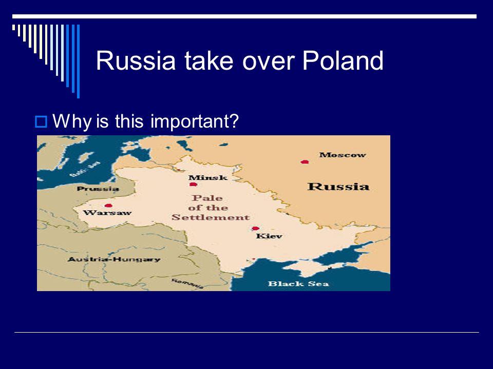 Russia take over Poland