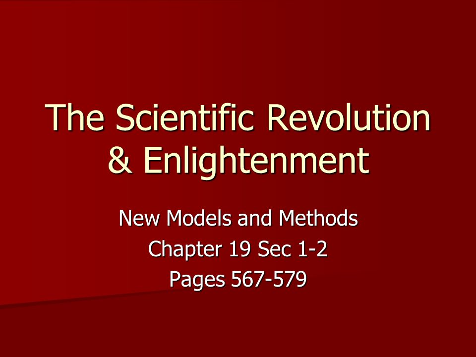 The Scientific Revolution & Enlightenment