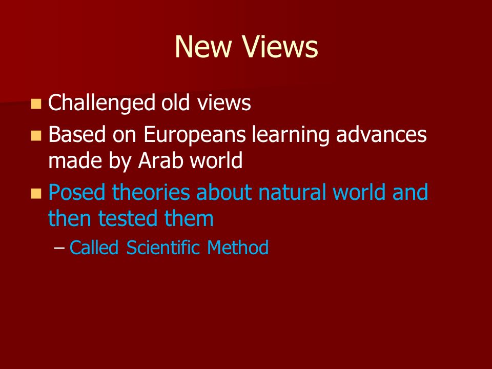 New Views Challenged old views