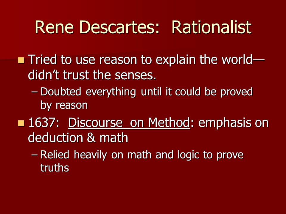 Rene Descartes: Rationalist