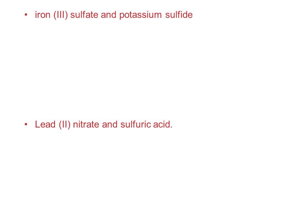 iron (III) sulfate and potassium sulfide