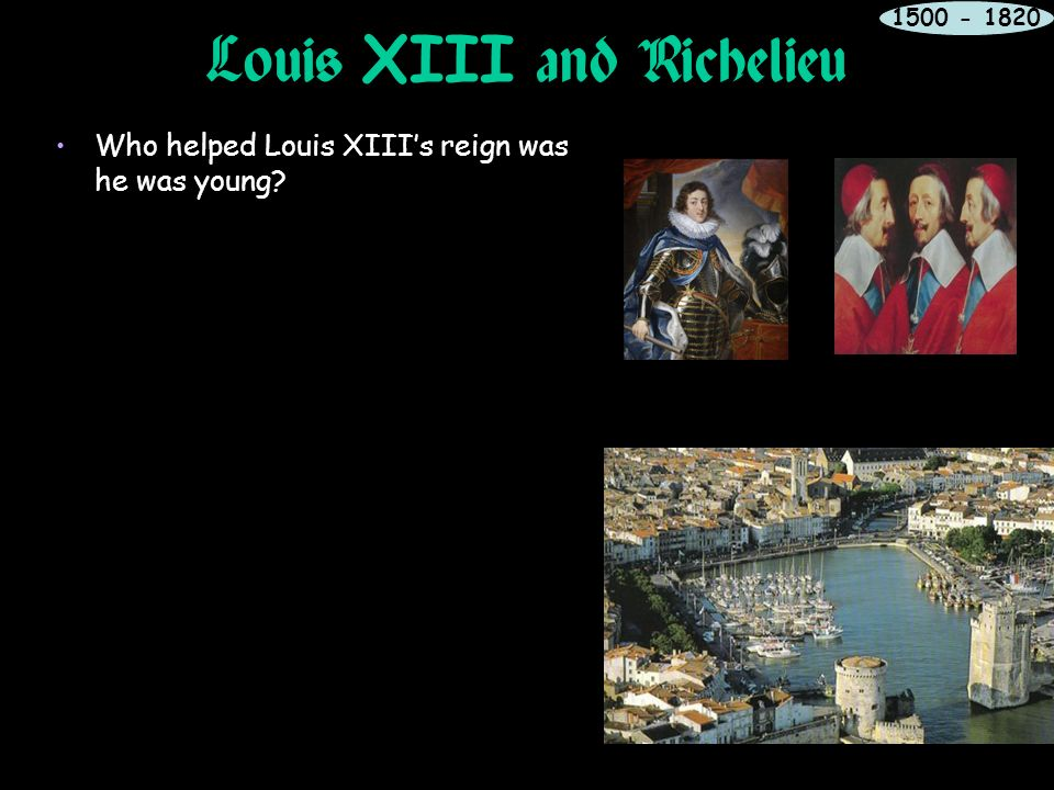 absolutism during the reign of louis xiii In 1643 louis xiii's son became louis xiv who would rule france until his death 72 years later because of his famous reign, louis xiv is recognized as the most.