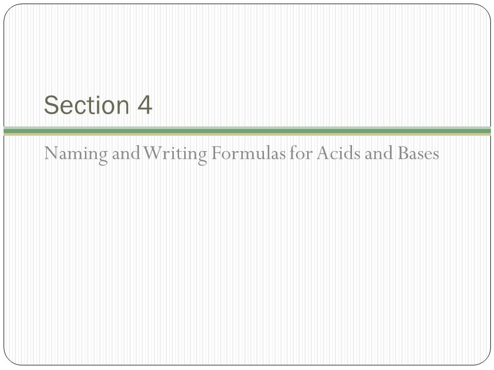 rules in naming and writing acids and bases