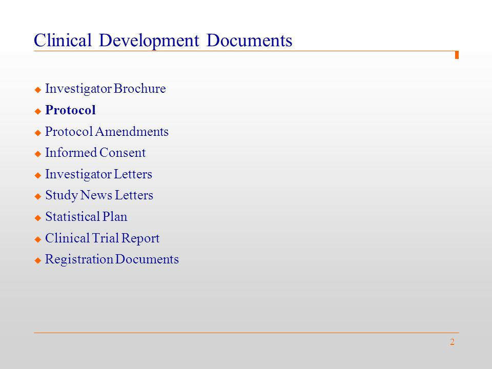 2 Clinical Development Documents Investigator Brochure ...