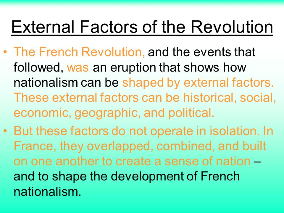 social economic and political factors that led to the french revolution Social causes of the revolution of the nearly 30 million french under louis or local exchange remained the preponderant way of economic life, these.