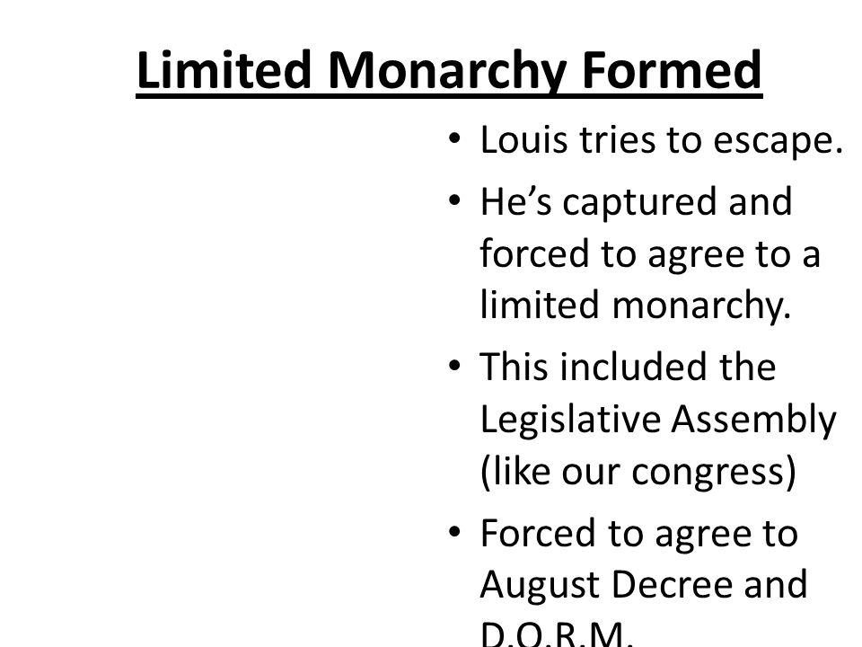 Limited Monarchy Formed