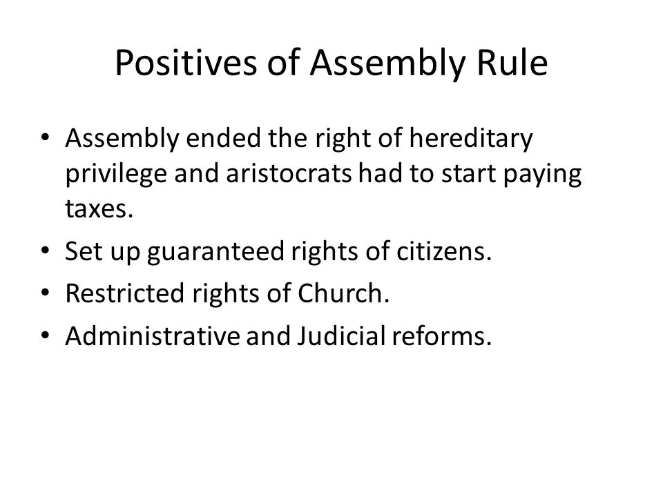 Positives of Assembly Rule