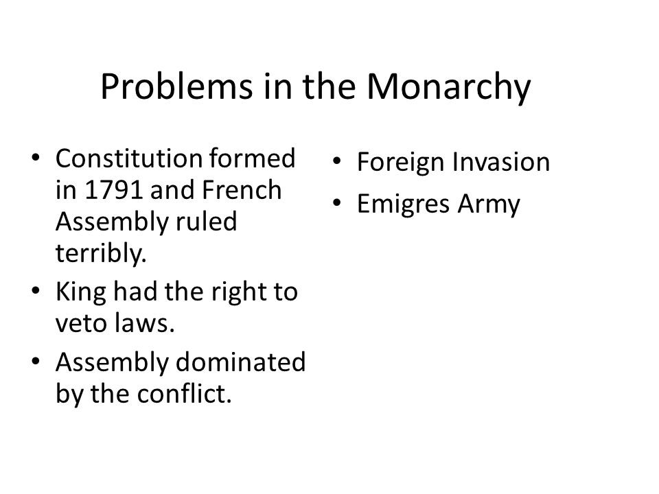 Problems in the Monarchy