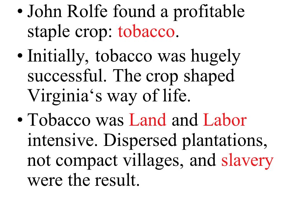 hindu single men in rolfe Colonial virginia contributed by  rolfe discovered such a crop in tobacco soon  they assumed that indian men must be lazy.