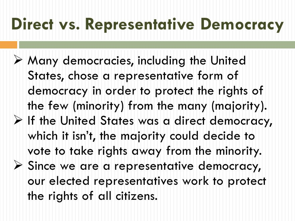 a representative democracy in the united states The united states is a representative democracy, aka republic, because the citizens do not vote directly on laws rather, they elect representatives (the house.