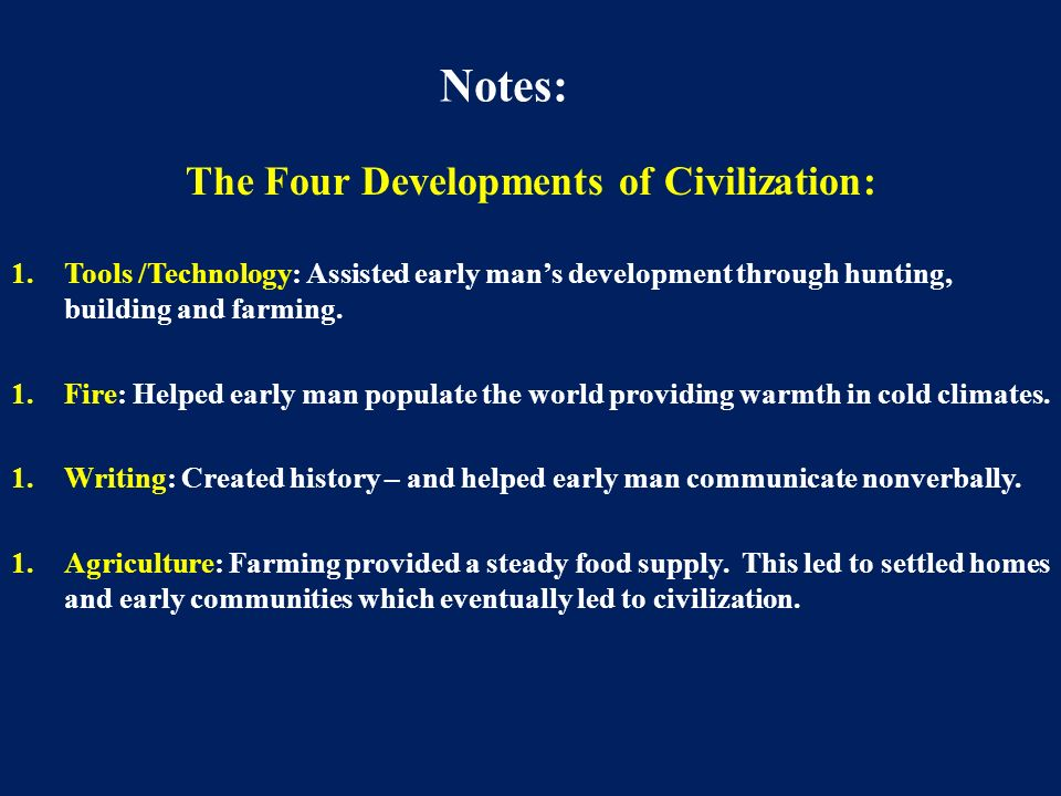 The Four Developments of Civilization: