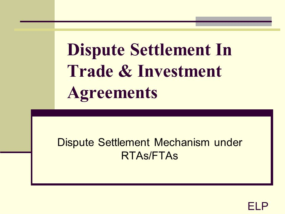 Investment Agreements Dispute Settlement In Trade Investment
