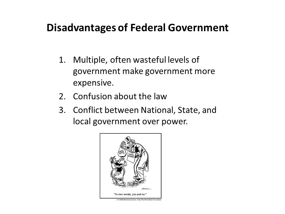 The Advantages and Disadvantages of Federalism