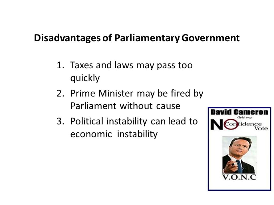 advantages and disadvantages of presidential form of government Advantages and disadvantages of parliamentary government by dan taylor, ehow contributor share print this article in the british parliament, the prime.
