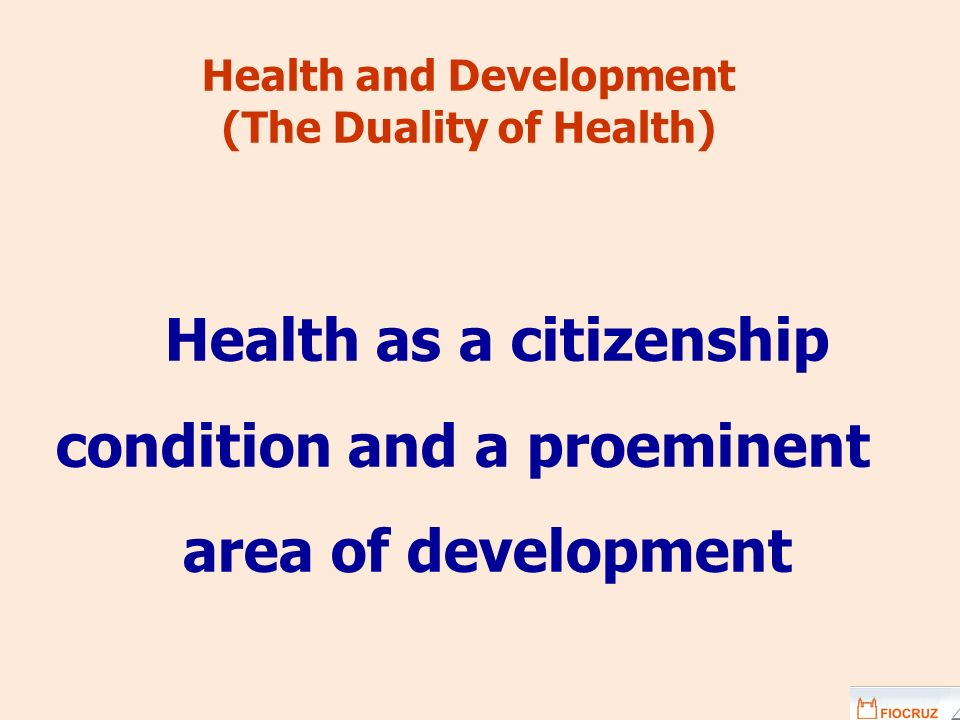 Health and Development (The Duality of Health)