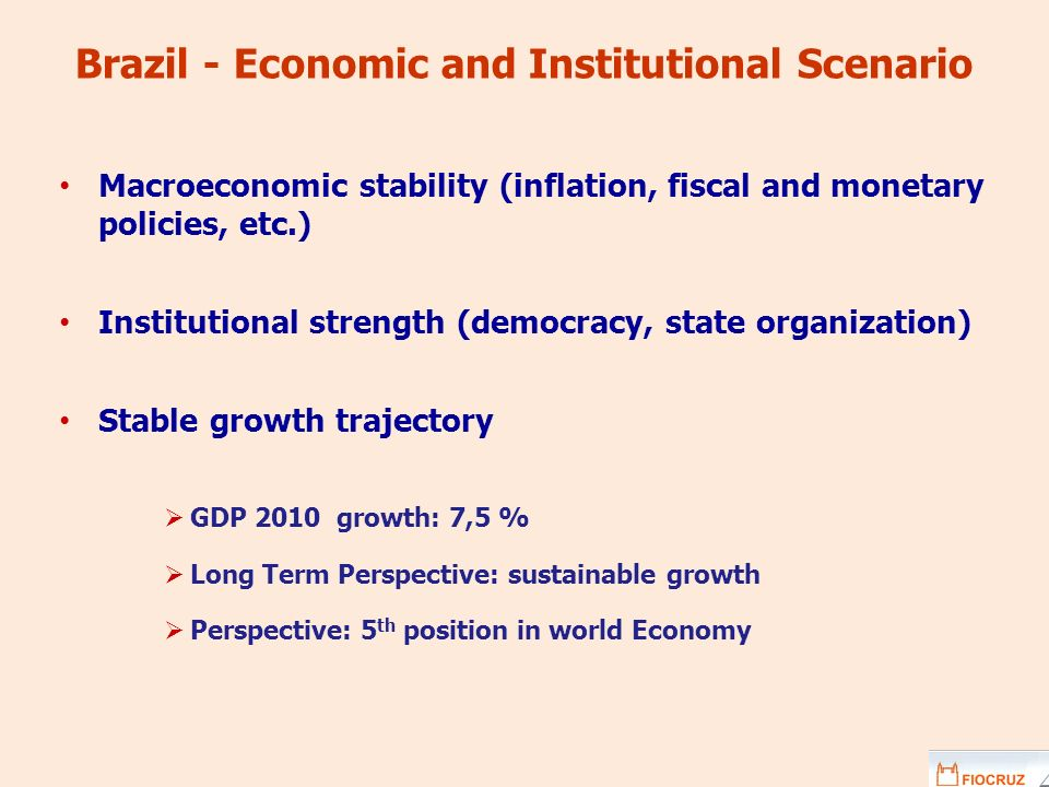 Brazil - Economic and Institutional Scenario