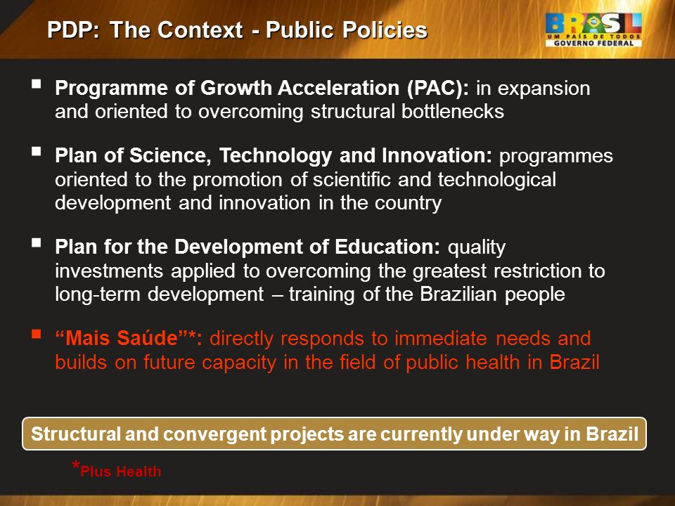PDP: The Context - Public Policies