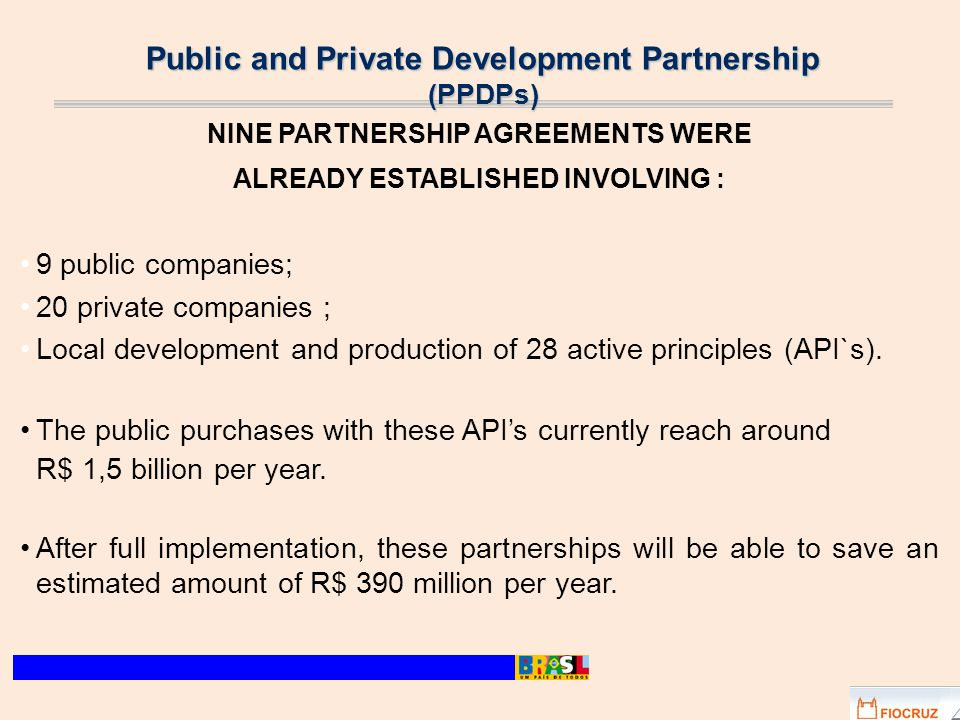 Public and Private Development Partnership (PPDPs)
