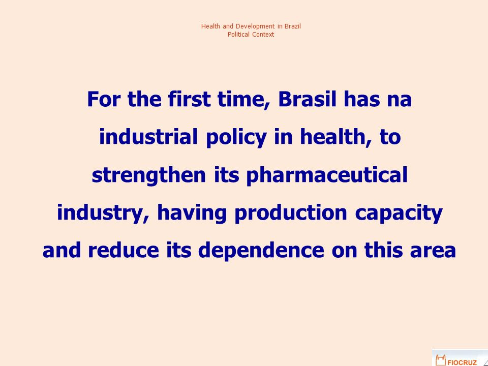 Health and Development in Brazil Political Context