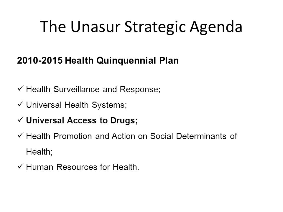 The Unasur Strategic Agenda