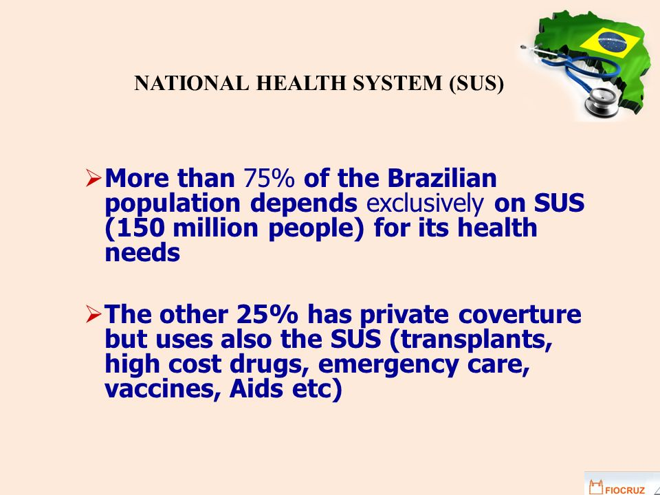 NATIONAL HEALTH SYSTEM (SUS)