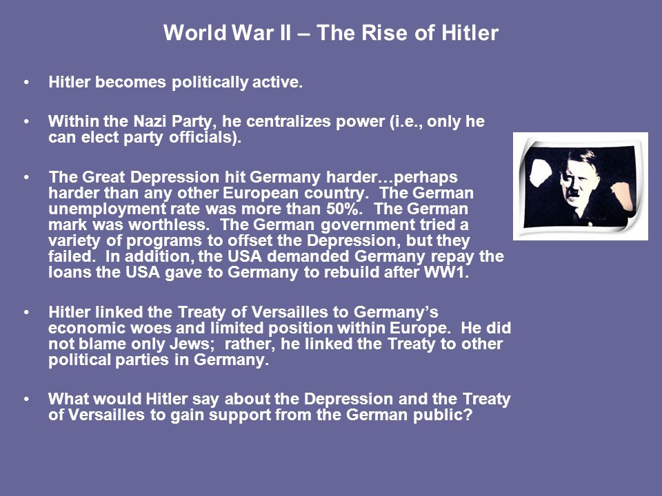 the defeat of germany in world war i and the rise of hitler to power Adolf hitler - rise to power: discharged from the hospital amid the social chaos that followed germany's defeat, hitler took up political work in munich in may–june 1919.