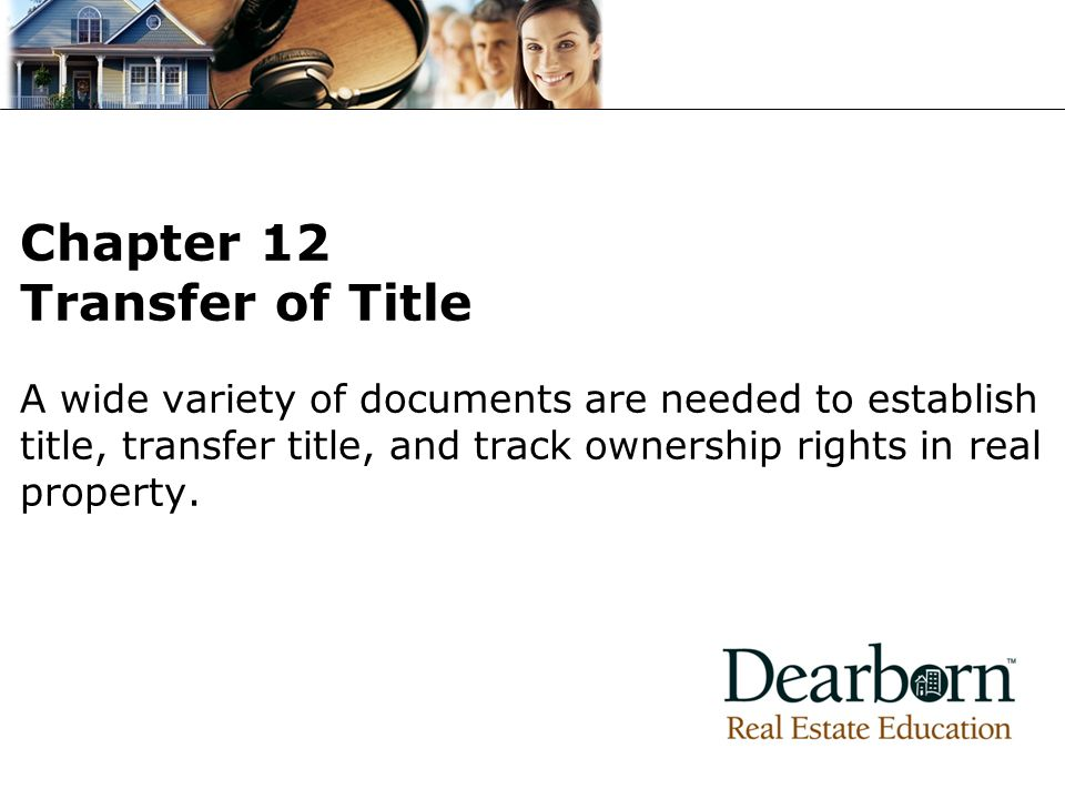 Chapter 12 Transfer of Title
