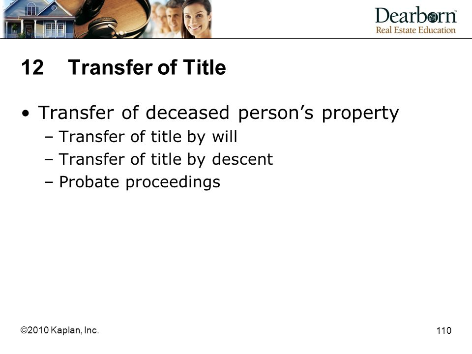 12 Transfer of Title Transfer of deceased person's property