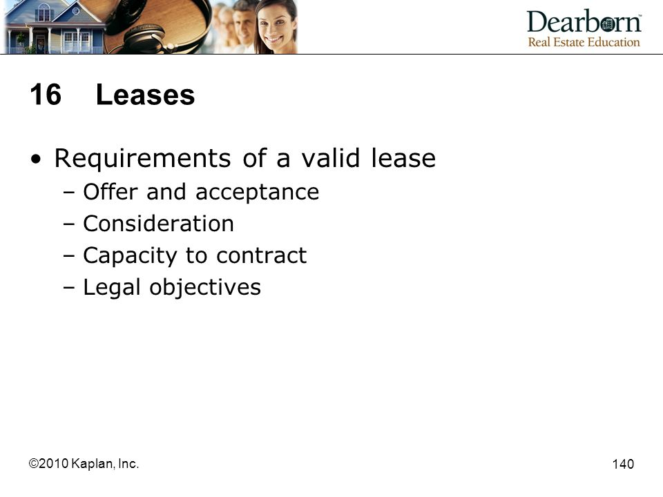 16 Leases Requirements of a valid lease Offer and acceptance