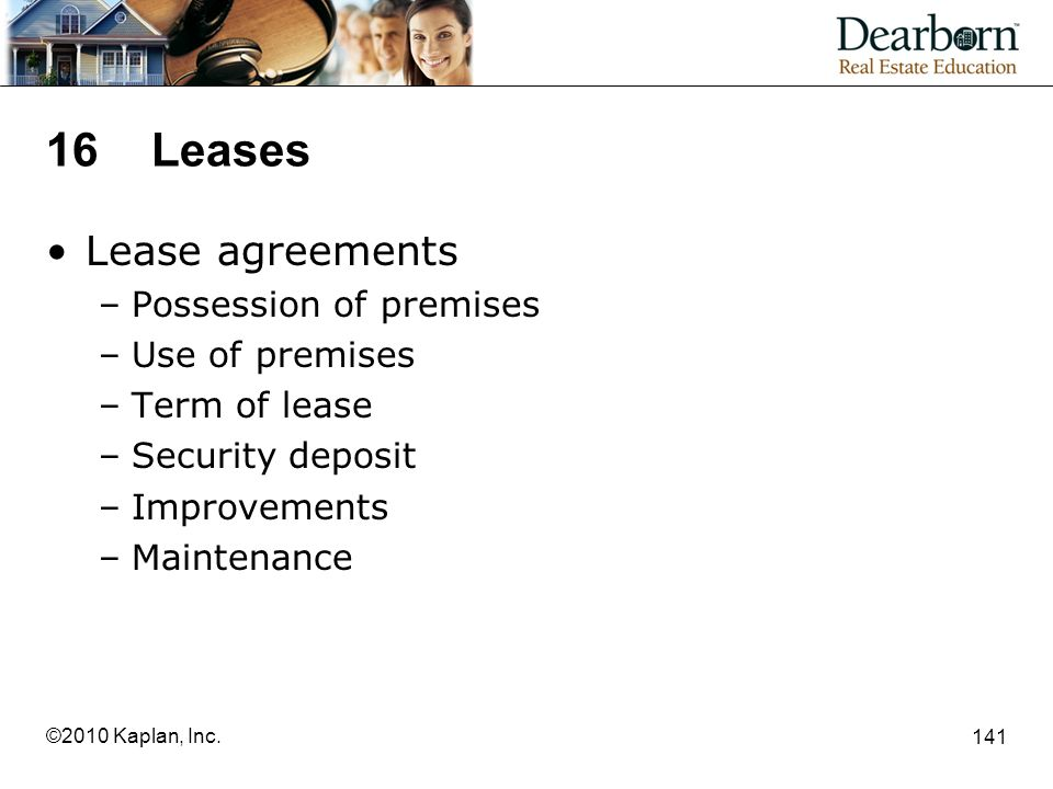 16 Leases Lease agreements Possession of premises Use of premises