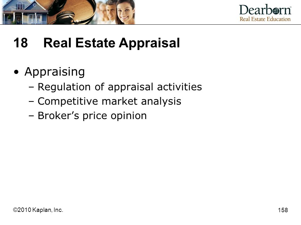 18 Real Estate Appraisal Appraising Regulation of appraisal activities