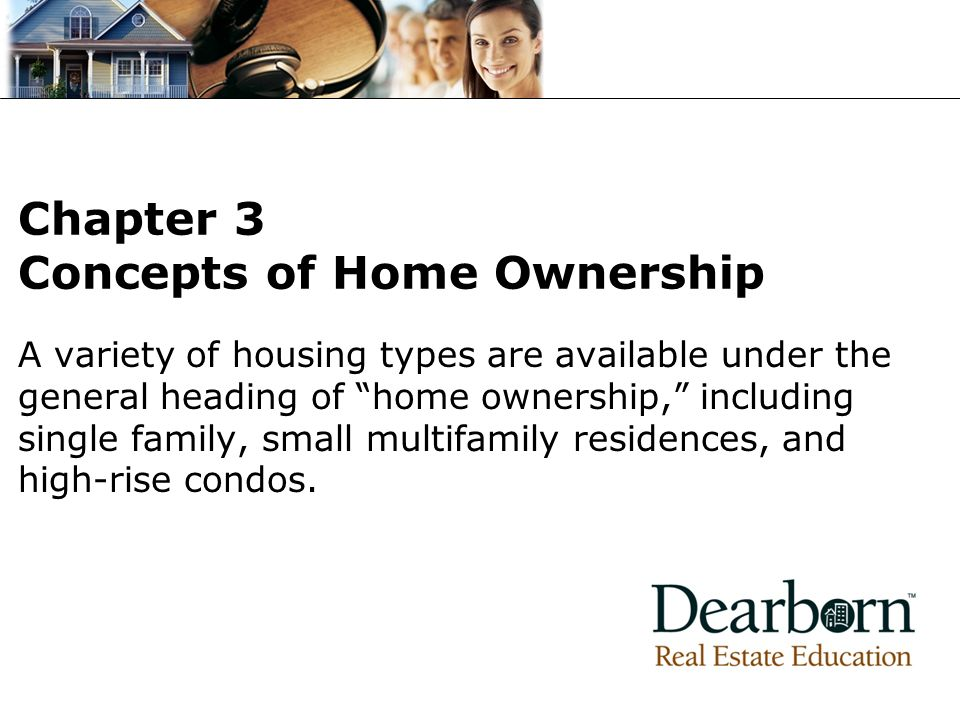 Chapter 3 Concepts of Home Ownership