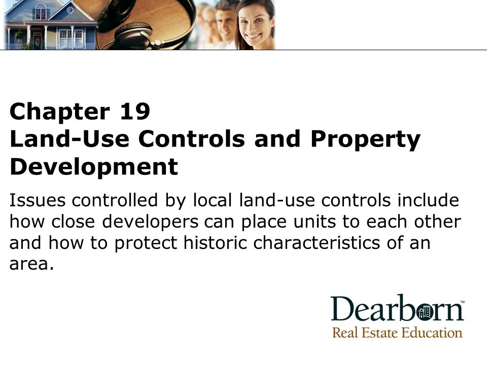 Chapter 19 Land-Use Controls and Property Development