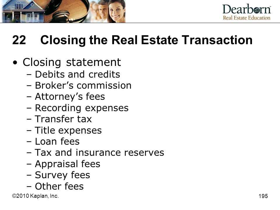 22 Closing the Real Estate Transaction