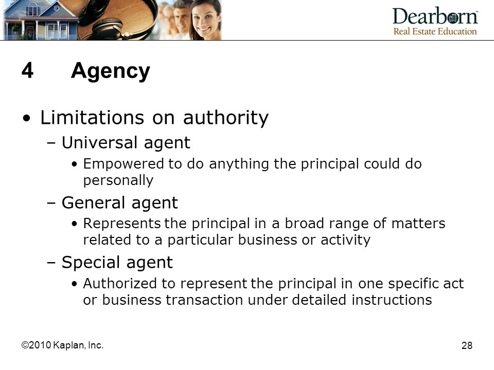 4 Agency Limitations on authority Universal agent General agent