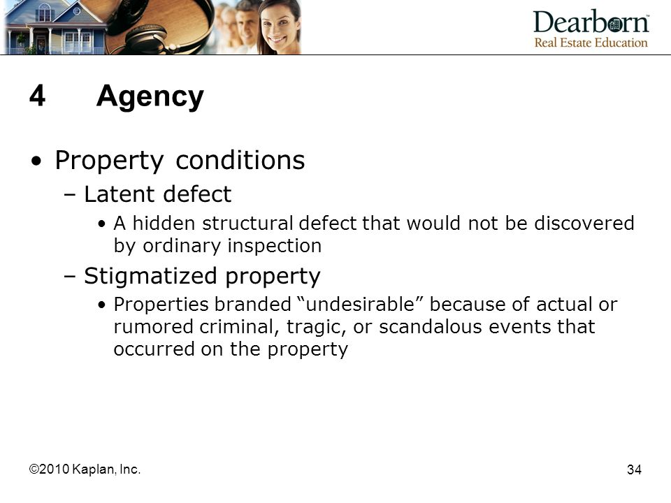 4 Agency Property conditions Latent defect Stigmatized property