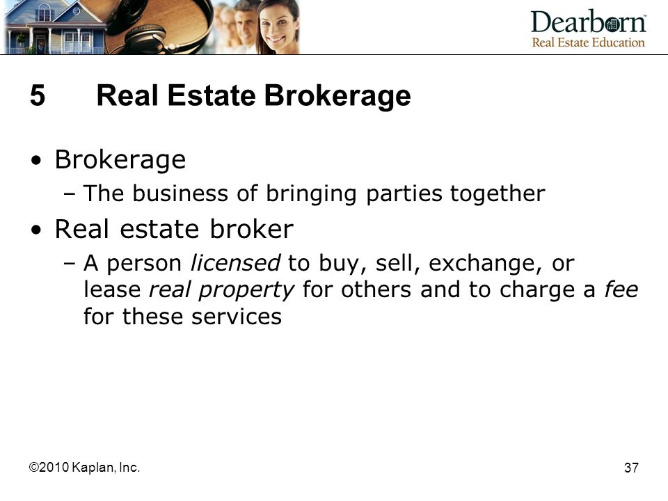 5 Real Estate Brokerage Brokerage Real estate broker