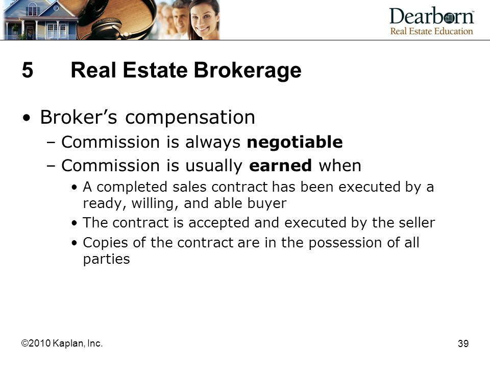 5 Real Estate Brokerage Broker's compensation
