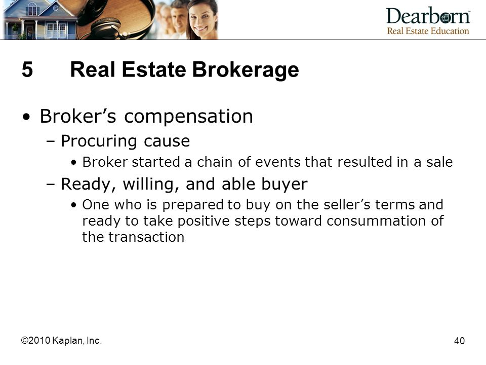 5 Real Estate Brokerage Broker's compensation Procuring cause