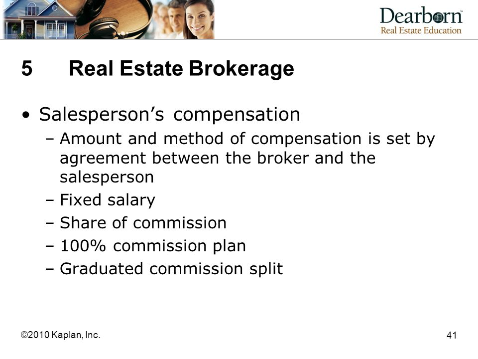 5 Real Estate Brokerage Salesperson's compensation