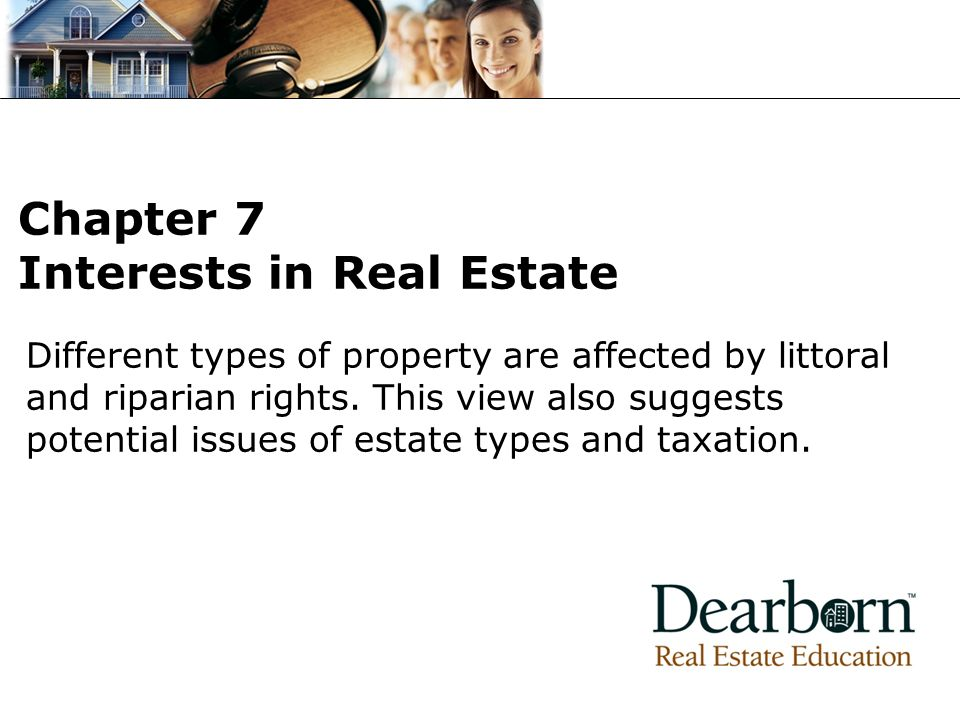 Chapter 7 Interests in Real Estate