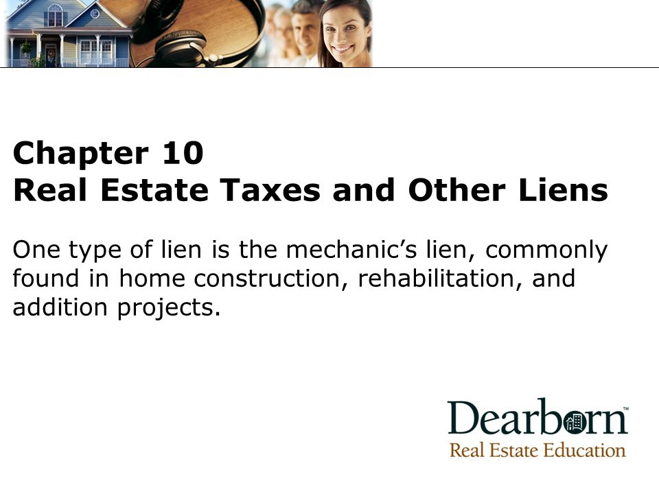 Chapter 10 Real Estate Taxes and Other Liens