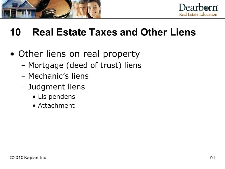 10 Real Estate Taxes and Other Liens