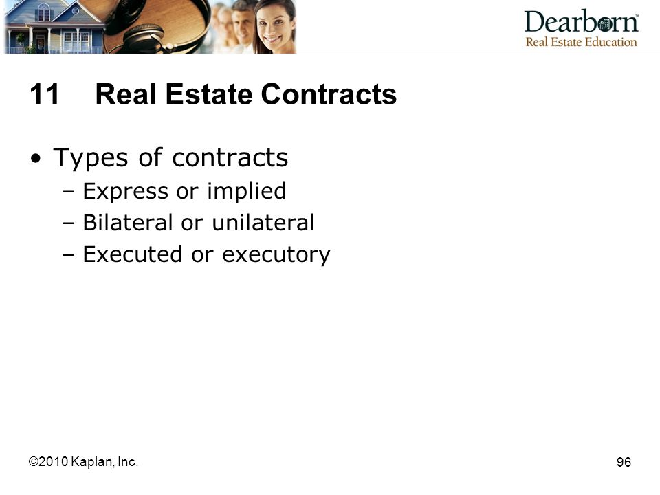 11 Real Estate Contracts Types of contracts Express or implied