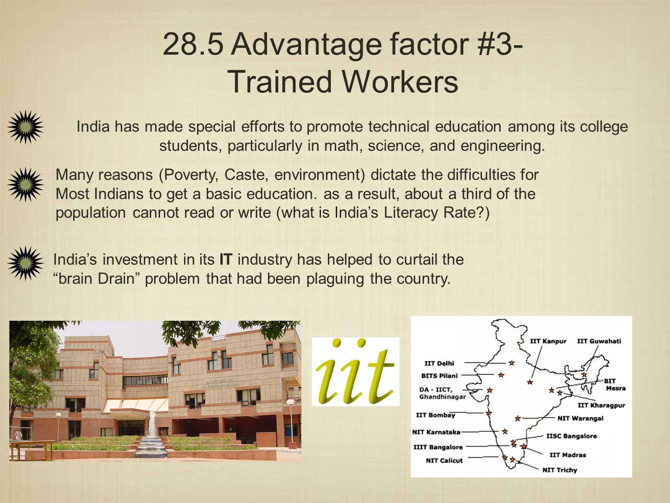 28.5 Advantage factor #3- Trained Workers