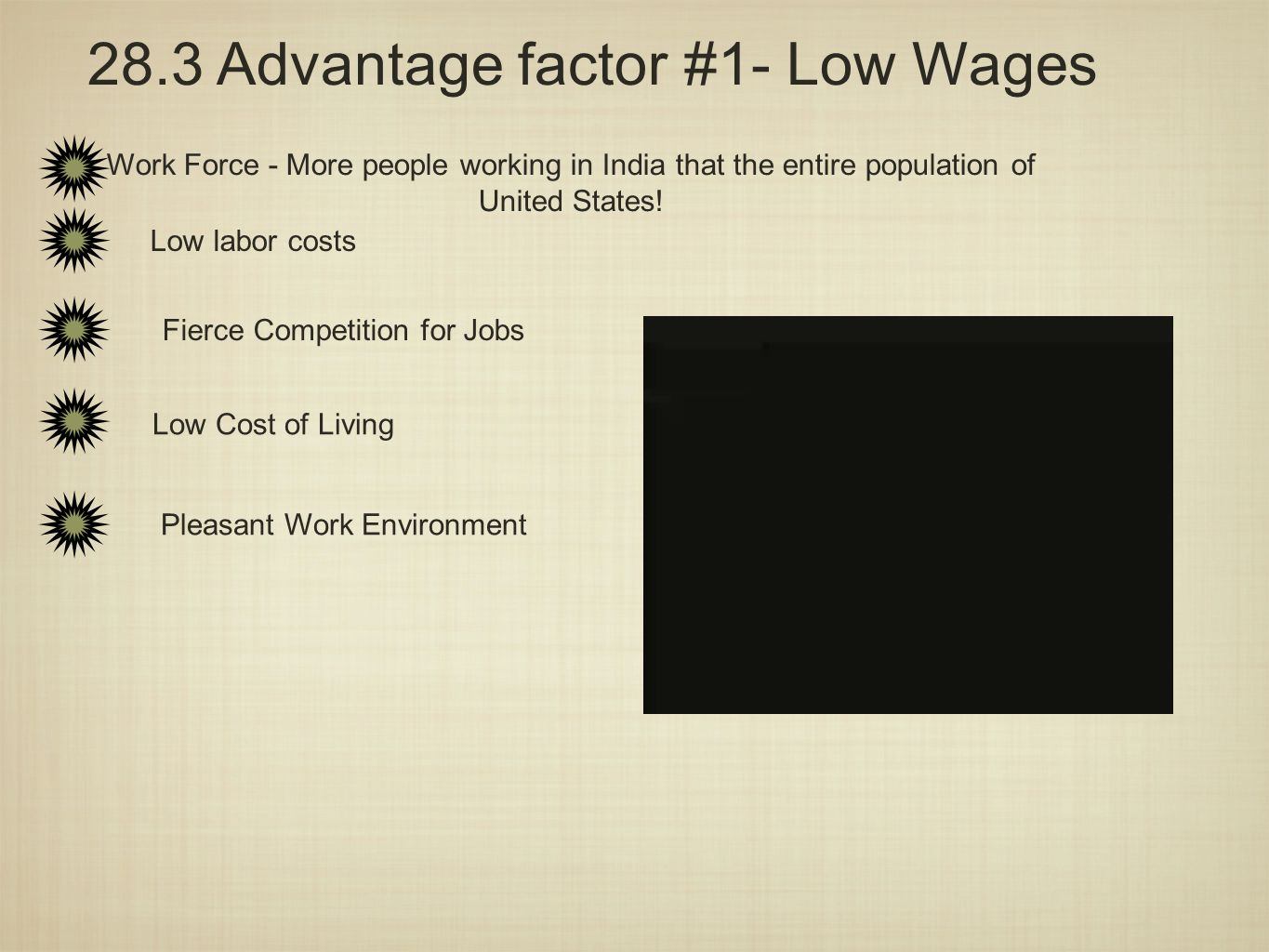 28.3 Advantage factor #1- Low Wages