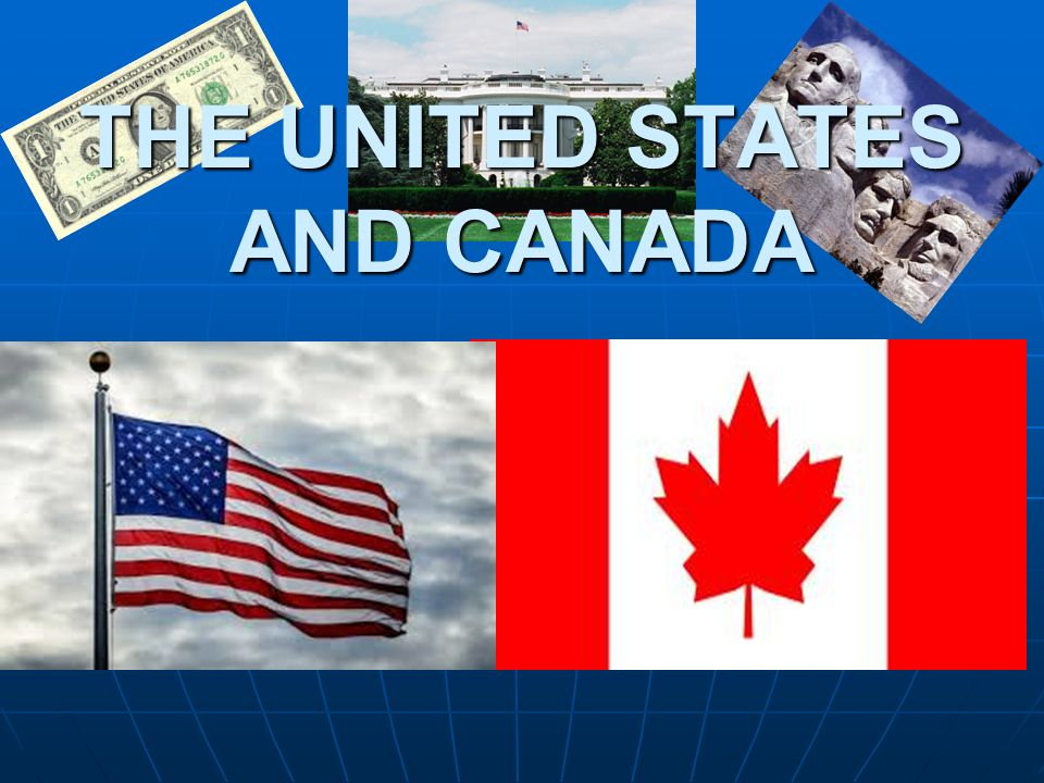 2 The United States And Canada