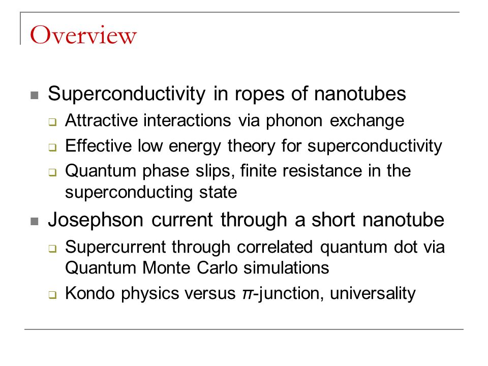 Overview Superconductivity in ropes of nanotubes